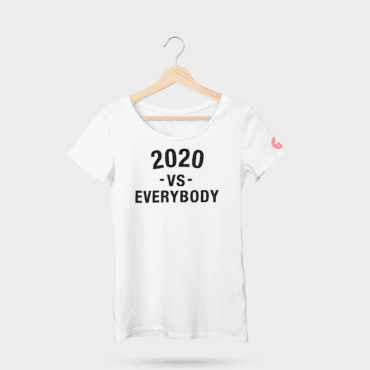 2020 vs Everybody tshirt womens